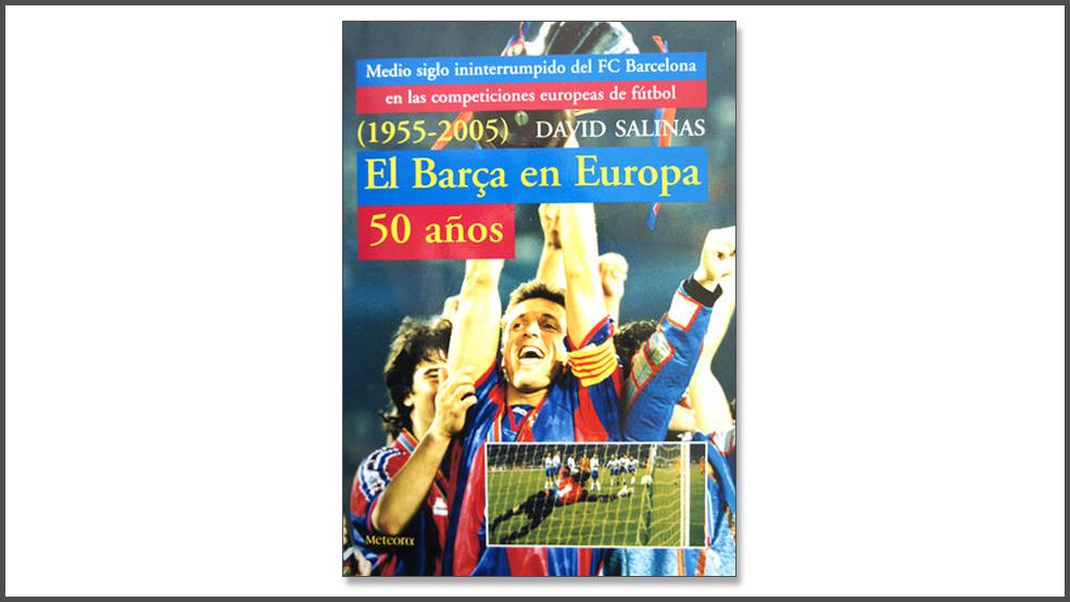 El Barça en Europa. 50 años (ES)