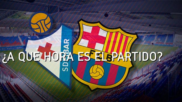 Horario mundial Eibar - FC Barcelona