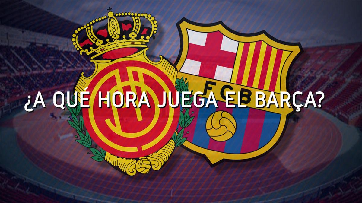 ¿A qué hora se va a ver el Mallorca - Barcelona en todo el mundo?