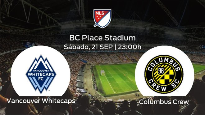 Jornada 37 de la Major League Soccer: previa del duelo Vancouver Whitecaps - Columbus Crew
