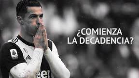 Cristiano Ronaldo y el inicio de su decadencia