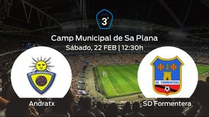 Jornada 25 de la Tercera División: previa del duelo Andratx - Formentera