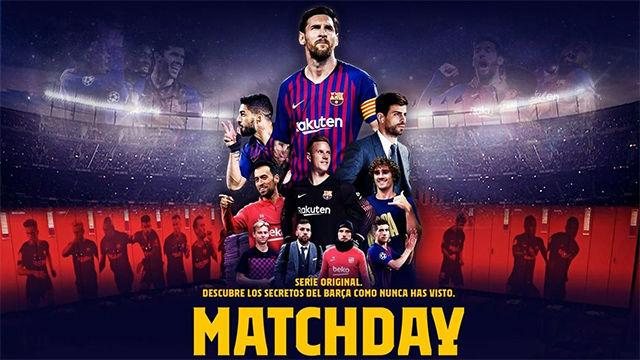 Matchday, el documental del Barça