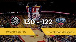 Toronto Raptors 130 - 122 New Orleans Pelicans