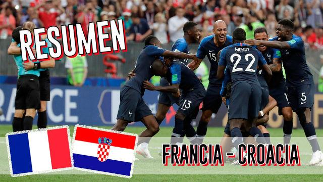 El resumen del triunfo histórico de Francia ante Croacia