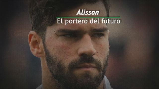 Alisson, el portero del futuro