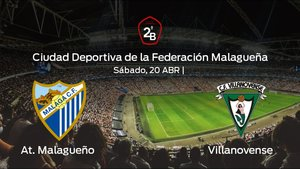 Previa del partido de la jornada 34: At. Malagueño contra Villanovense