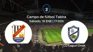 Previa del partido de la jornada 21: SCD Durango - Lagun Onak