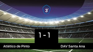 Empate entre Atlético de Pinto y Santa Ana