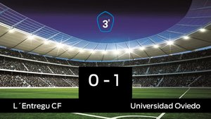 El LEntregu pierde 0-1 frente al Universidad Oviedo