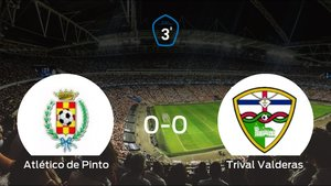 El Atlético de Pinto y el Trival Valderas se reparten los puntos tras empatar a cero