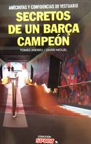 Secretos de un Barça campeón