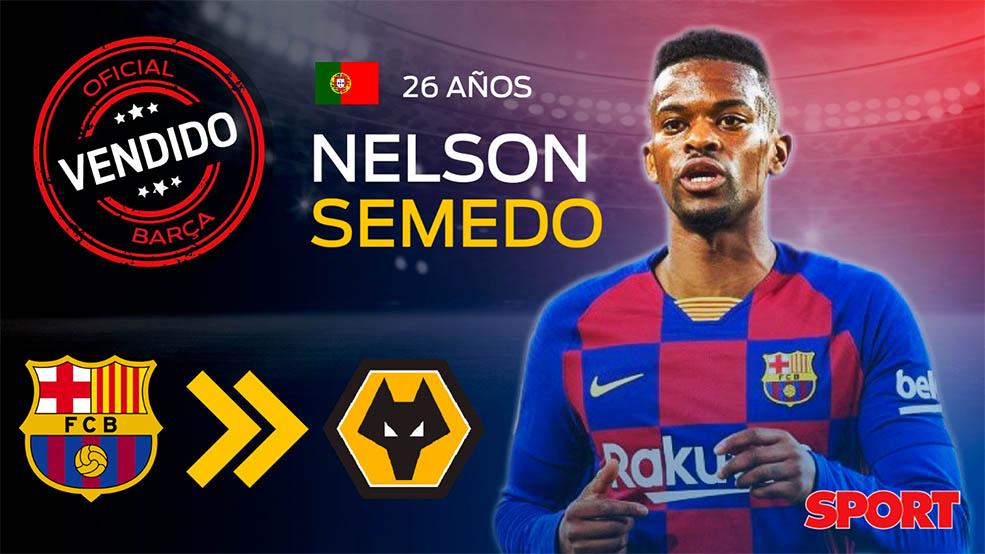 OFICIAL: Nelson Semedo ficha por el Wolverhampton (ES)
