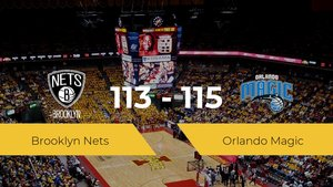 Victoria de Orlando Magic ante Brooklyn Nets por 113-115