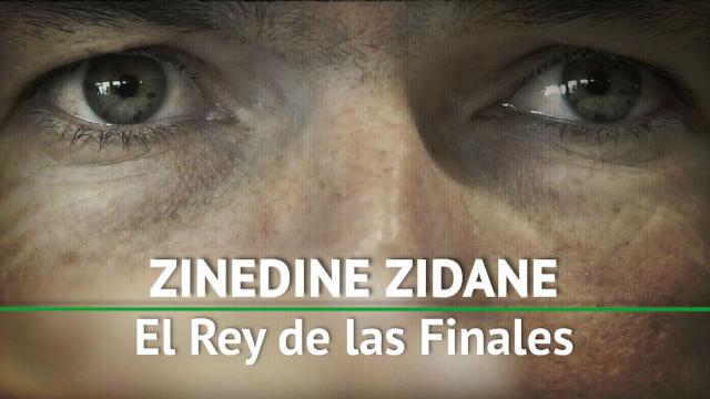 Zidane, el Rey de las finales