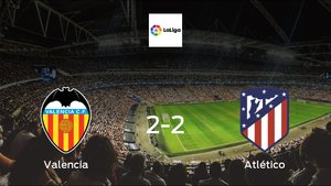 Valencia and Atlético Madrid ended the game with a 2-2 draw at Mestalla