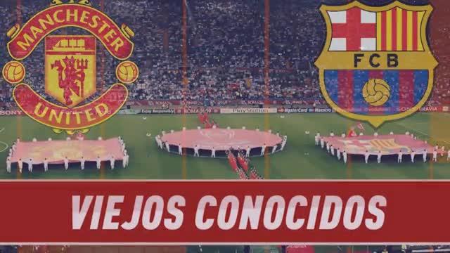 Barcelona - United, viejos conocidos