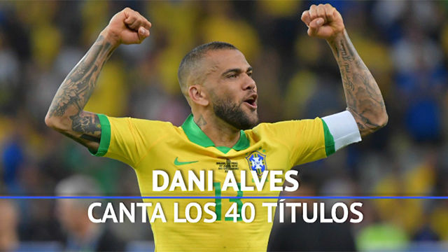 Dani Alves canta los 40 títulos