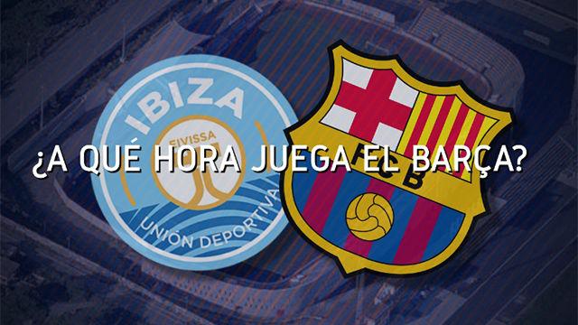 El horario mundial del Ibiza - FC Barcelona