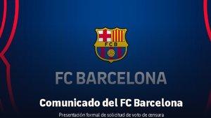 El Barça emitió el comunicado sobre la solicitud de voto de censura este jueves