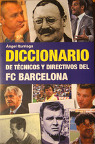 Portada del libro Diccionario de técnicos y directivos del FC Barcelona