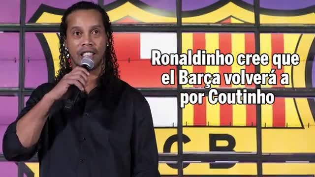 Ronaldinho cree que el Barça volverá a por Coutinho