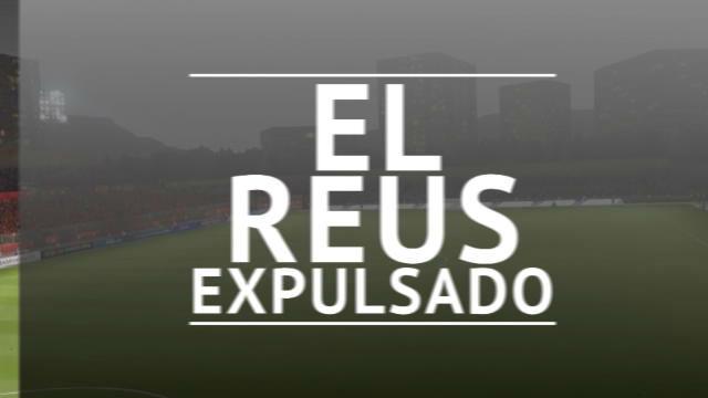 El Reus, expulsado de LaLiga
