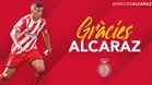 El Girona ha querido despedir a Alcaraz a través de las redes sociales