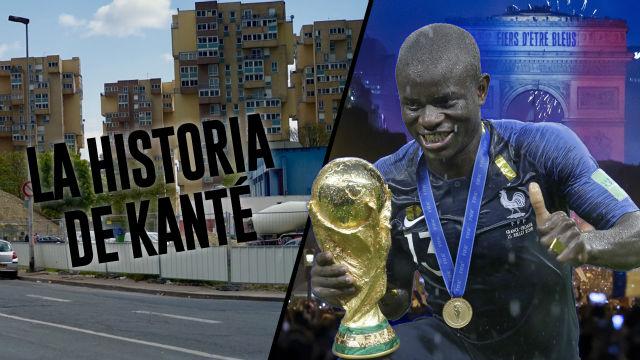 De recoger basura a ser campeón del mundo: La historia de Kanté
