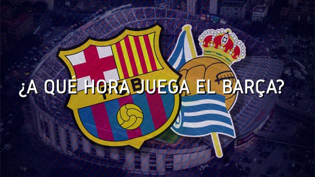 Horario mundial FC Barcelona - Real Sociedad