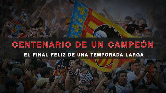 El Centenario de un Valencia campeón