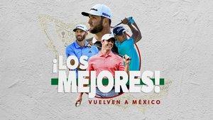 El mejor golf llega a México este jueves